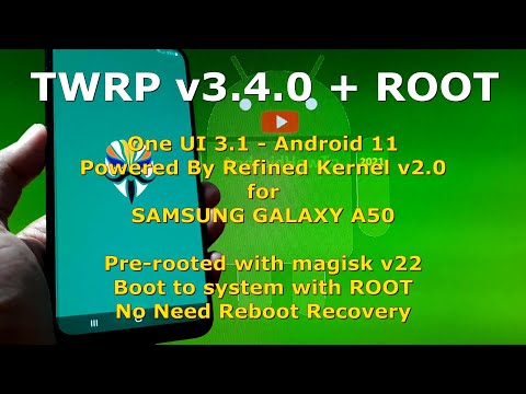TWRP for Rooting Galaxy A50 Android 11 Without Reboot Recovery Powered by Refined Kernel v2.0