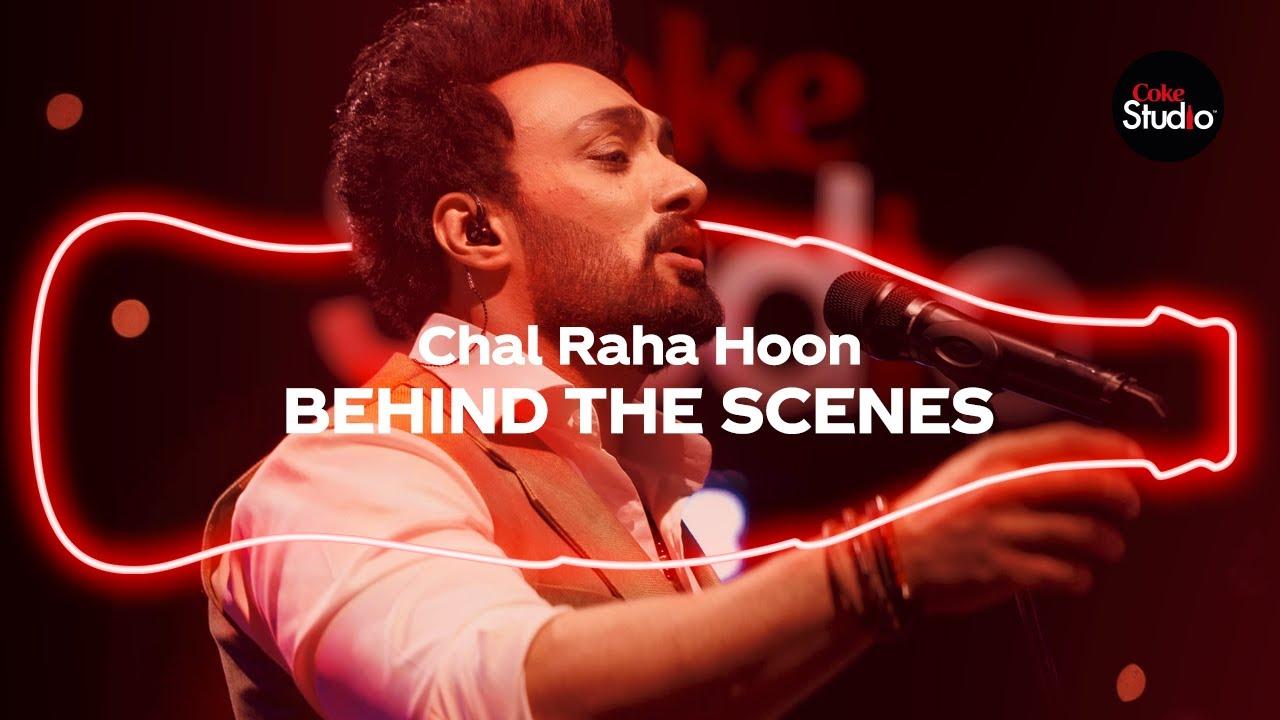 Coke Studio Season 12 | Chal Raha Hoon | BTS | Umair Jaswal