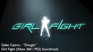 "Gabe Castro ""Dongle"" (Girl Fight Soundtrack) PS3/Xbox 360"