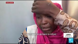 Exclusive I don t want to go back to Libya plead migrants trying to flee