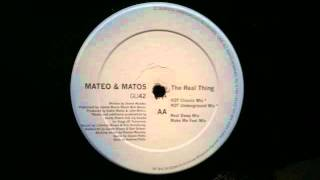 Mateo & Matos.The Real Thing.KOT Underground Mix.Glasgow Underground...