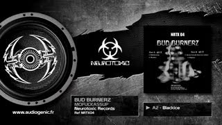 BUD BURNERZ - A2 - BLACKICE - MOFUCKASSUP - NRTX04