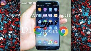 Cara Download Lagu Mp3 Di Google Crome 100% | Tanpa Aplikasi