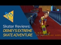 Skater Reviews - Disney's Extreme Skate Adventure. Lost Tony Hawk Game?