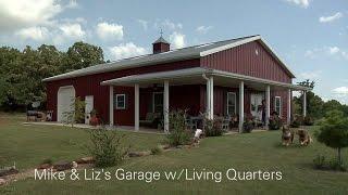 Mike & Liz's Garage w/Living Quarters