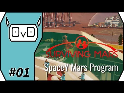 Surviving Mars: SpaceY | Part 01 | GETTING STARTED WITH BASIC INFRASTRUCTURE (Gameplay, Let's play)