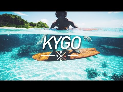 New Kygo Mix 2017 🌊 Summer Time Deep Tropical House 🌊 First Time