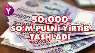 50.000 so`m pulni yirtib tashladi