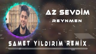 Reynmen - Az Sevdim ( Samet Yıldırım Remix ) mp3 indir