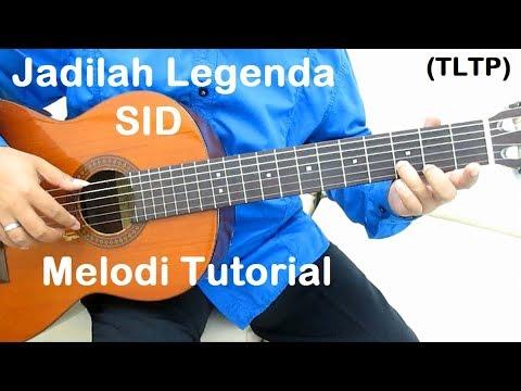 Jadilah Legenda (Melodi)
