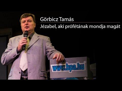 Görbicz Tamás - Jézabel, aki prófétának mondja magát - A hét gyülekezet 3 . rész