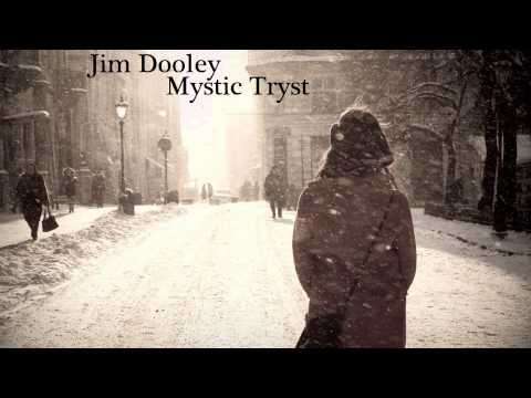 Jim Dooley -- Mystic Tryst