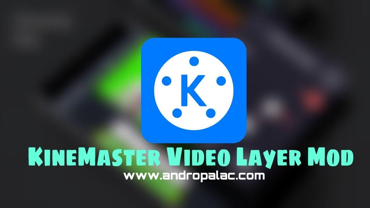Download KineMaster Video Layer APK - Chroma Key Mod