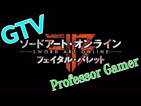 [Professor Gamer] GTV 刀劍神域 奪命兇彈 ソードアート・オンライン フェイタル・バレット Trailer