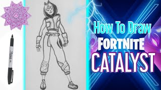How To Draw New Catalyst Skin Season X Easy | Season 10 Fortnite Drawing Step By Step - Ignite Art