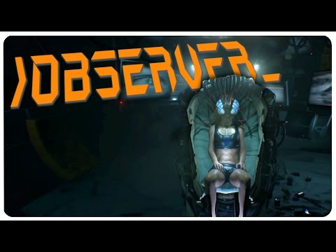 The Observer_ - Layers of Cyberpunk! | Observer Gameplay (PAX EAST Game Demo)
