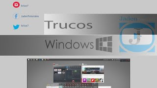 TRUCOS PARA WINDOWS 10 2016