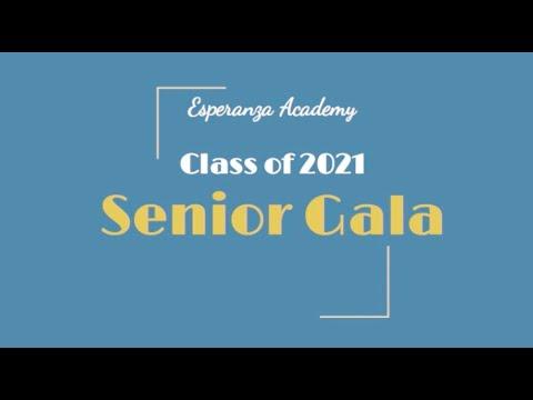 Esperanza Academy Senior Gala 2021