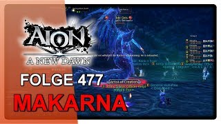 Makarna - LETS PLAY AION #477 [6.2] [Deutsch]
