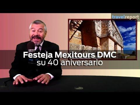 Festeja Mexitours DMC su 40 aniversario