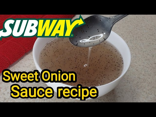 Subway S Sweet Onion Sauce Copycat Recipe Youtube