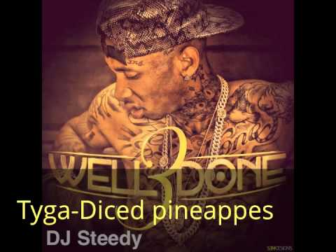 TygaDiced Pineapples Acapella