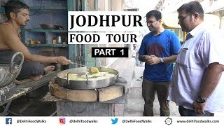 JODHPUR  Food Tour | Part - 1/2 I Rajasthan Food Tour