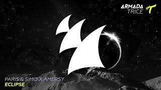 Paris & Simo X Amersy - Eclipse (Original Mix)