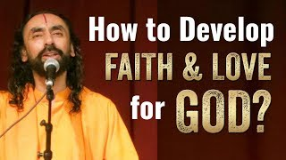 How to develop faith and love for God