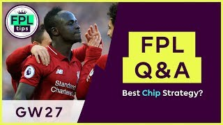 FPL Q&A: GW27 | Best Strategy for Wildcard, Free Hit & Bench Boost Chips? Fantasy Premier League