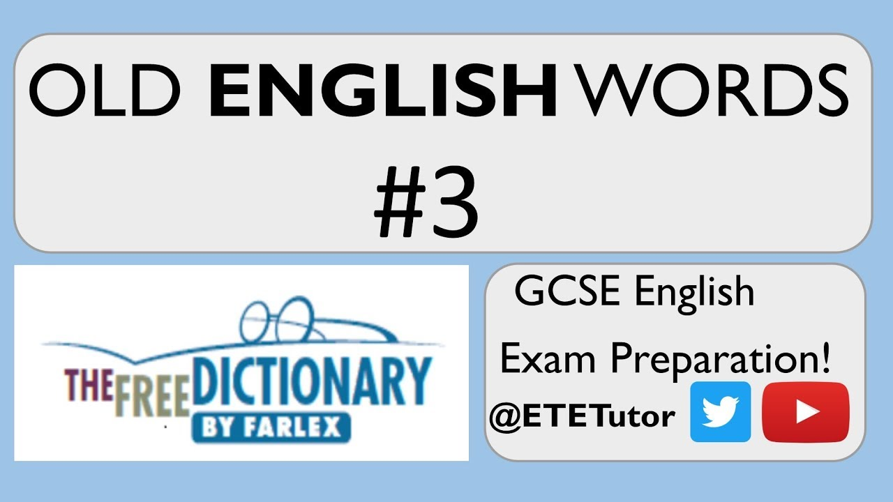 GCSE English Language & Literature - Old English Words - Exam Preparation -  Vocabulary #3