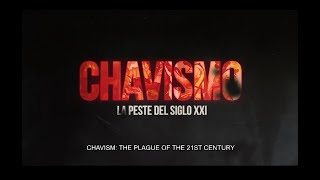 TRAILER CHAVISMO SUBTITULO INGLES