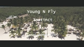 Young N Fly - Instinct (Official Video) Prod. @cashmoneyAP