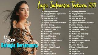 Top Lagu Pop Indonesia Terbaru 2021 Hits Pilihan Terbaik Enak Didengar Waktu Kerja