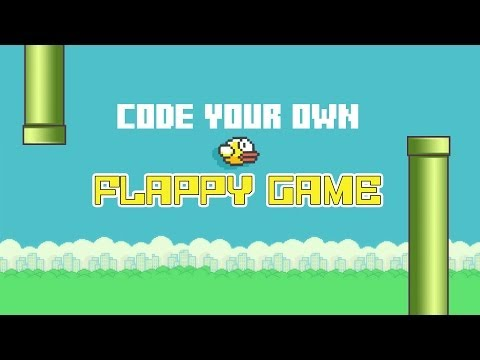 Code your own Flappy Game