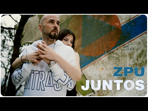 ZPU | Juntos (Video Oficial)