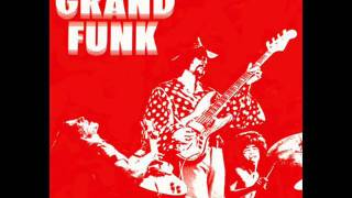 Watch Grand Funk Railroad Creepin video