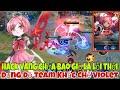 Hack Vàng Vs Team Khắc Chế Violet - Xạ Thủ Đi Lane S17 Gánh Cả Trận Đấu Khi Mid, Top Không Biết Gank