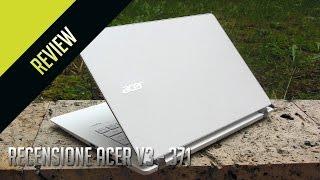 Recensione Acer V3 - 371