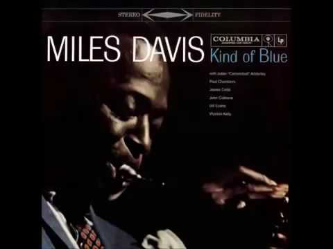 Miles Davis | Kind Of Blue Full Album 1959