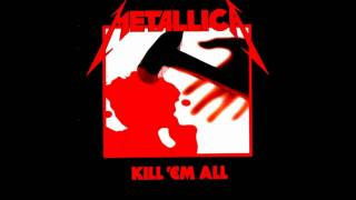 Metallica - Seek And Destroy (HD)