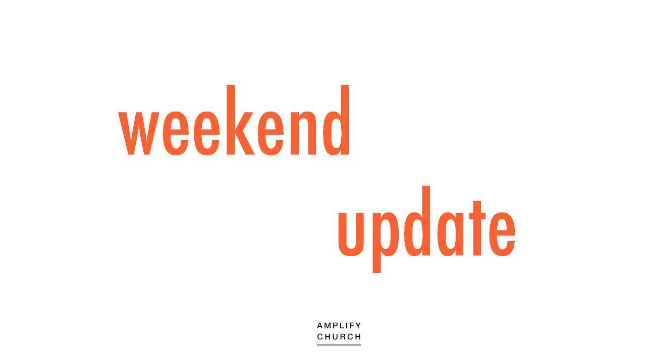 Weekend Update - July 5th