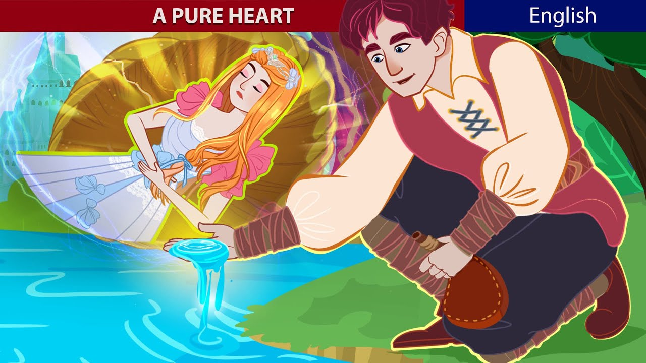 A Pure Heart Story In English | Stories for Teenagers | ZicZic English – Fairy Tales