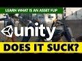 Unity - Is it a Good Engine with Bad Games? What is an Asset Flip?