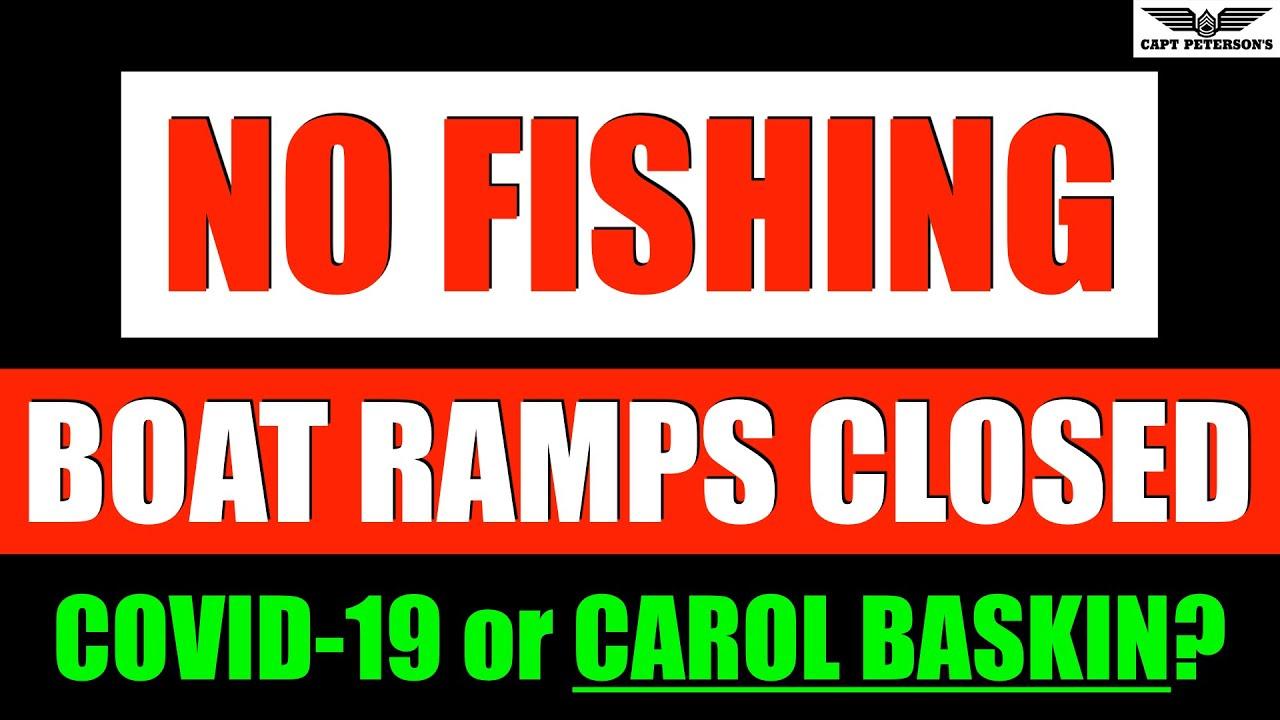 Coronavirus NO FISHING & Boat Ramp Closures - Saltwater Fishing Report - Florida- USA - CAROL Baskin