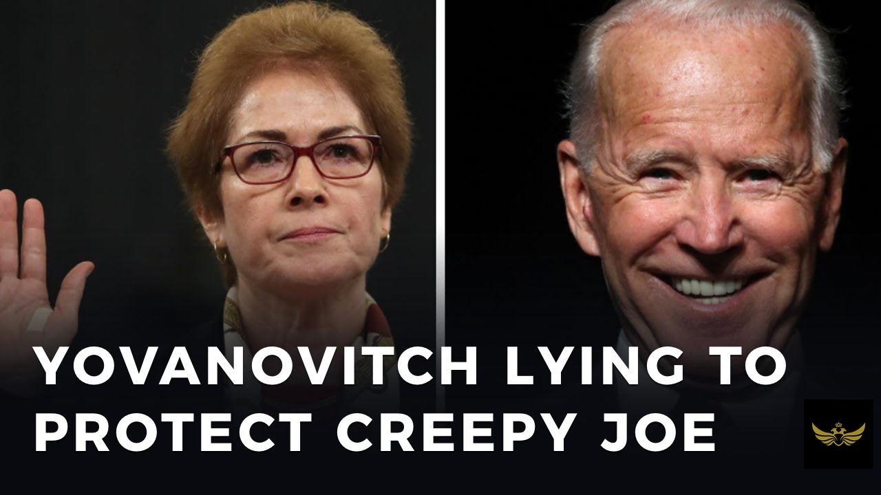BUSTED. Marie Yovanovitch caught lying to protect Creepy Joe