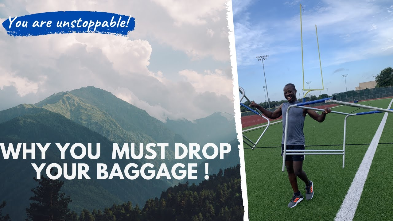 Why You MUST Drop Your Baggage