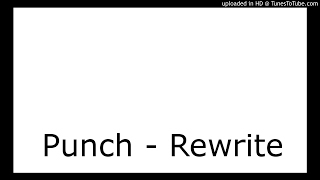 Watch Punch Rewrite video