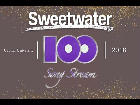 Sweetwater Present 100 Song Stream Part 1 by Capital University