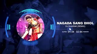 Nagada Sang Dhol Remix DJ Dharak Mp3 Song Download